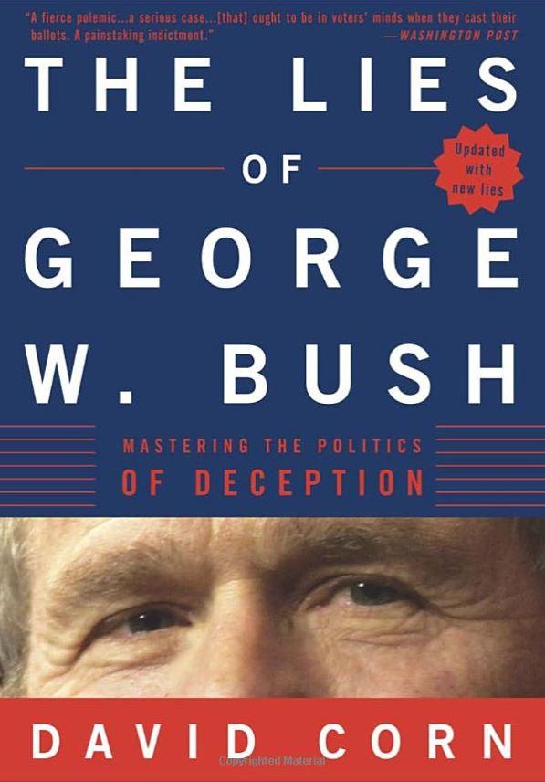 David Corn The Lies of George W. Bush