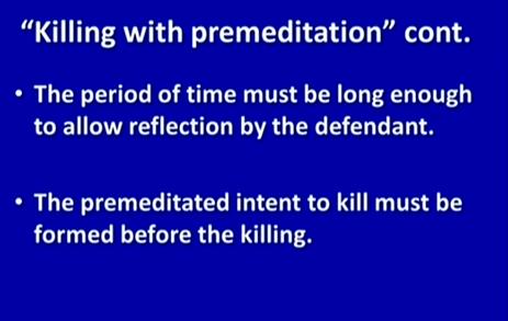(Premeditation slide 2.)