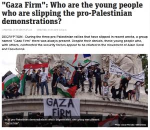 http://www.metronews.fr/info/gaza-firm-qui-sont-les-jeunes-qui-font-deraper-les-manifestations-propalestiniennes/mngD!Fyx7sXKonhxeA/