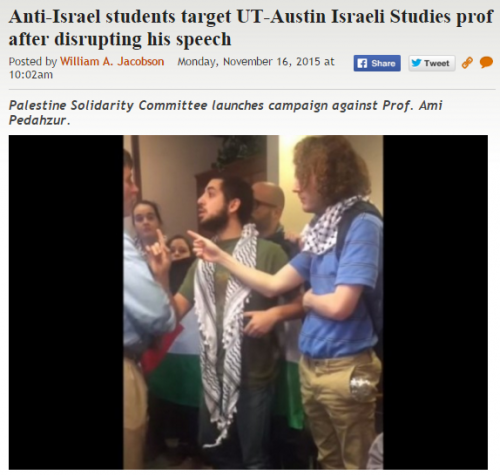 https://legalinsurrection.com/2015/11/anti-israel-students-target-ut-austin-israeli-studies-prof-after-disrupting-his-speech/
