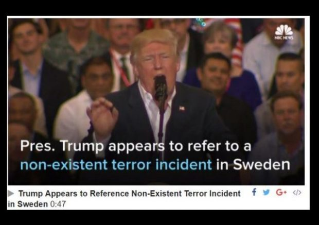 http://www.nbcnews.com/video/trump-appears-to-reference-non-existent-terror-incident-in-sweden-880631875867