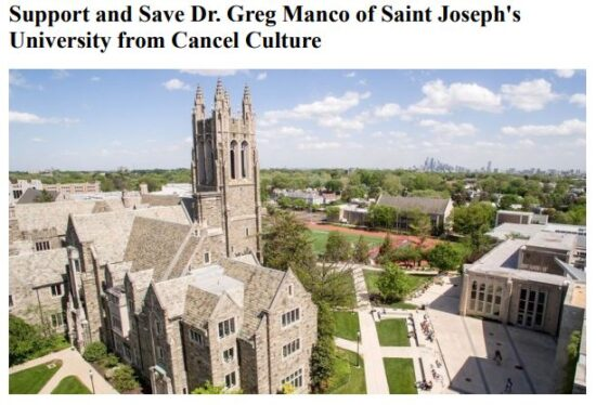 https://www.change.org/p/saint-joseph-s-university-support-and-save-dr-greg-manco-of-saint-joseph-s-university-from-cancel-culture?